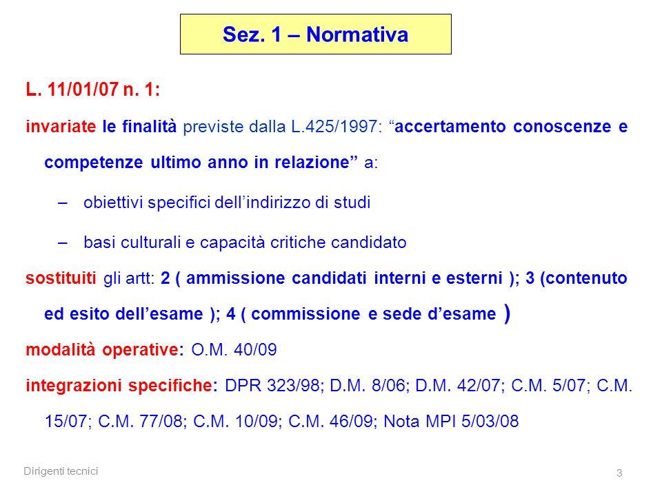 Dirigenti tecnici 3 Sez. 1 – Normativa L. 11/01/07 n.