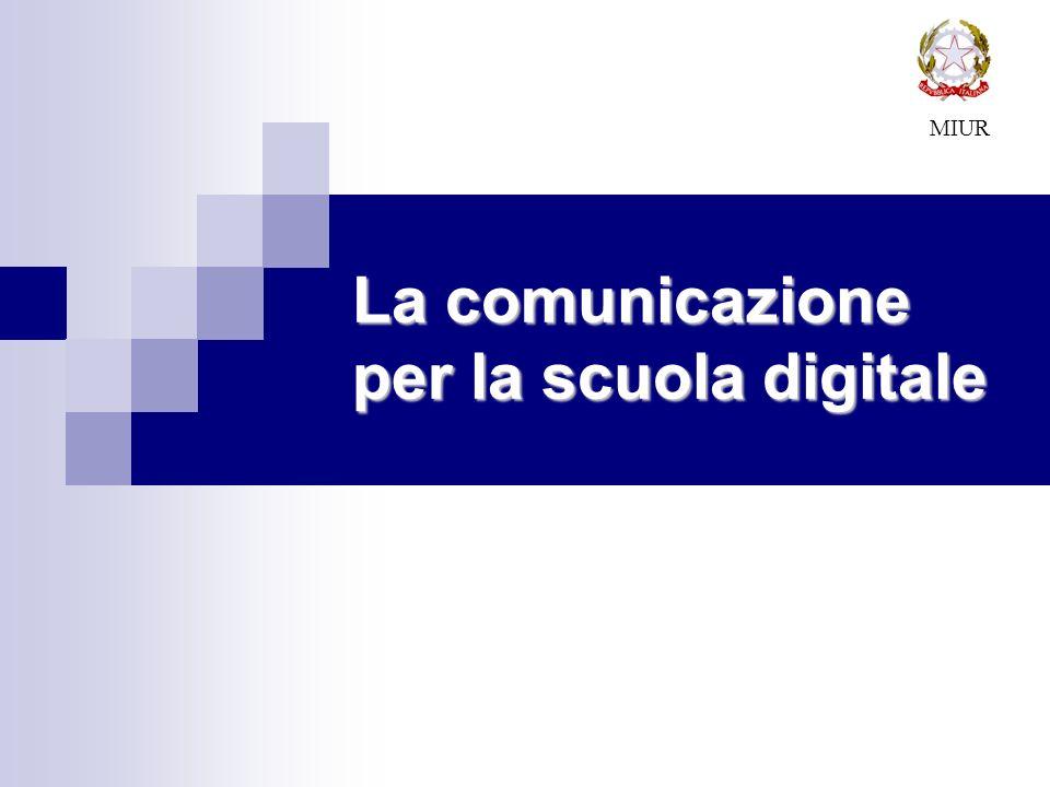 La comunicazione per la scuola digitale MIUR