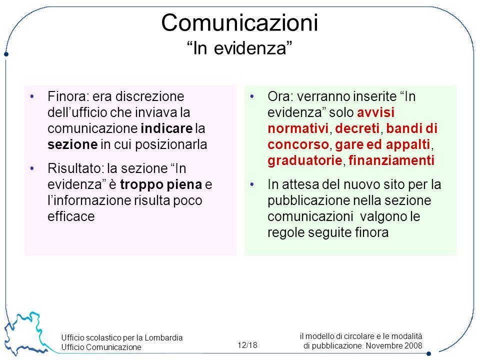 Ufficio scolastico per la Lombardia Ufficio Comunicazione 12/18 il modello di circolare e le modalità di pubblicazione.