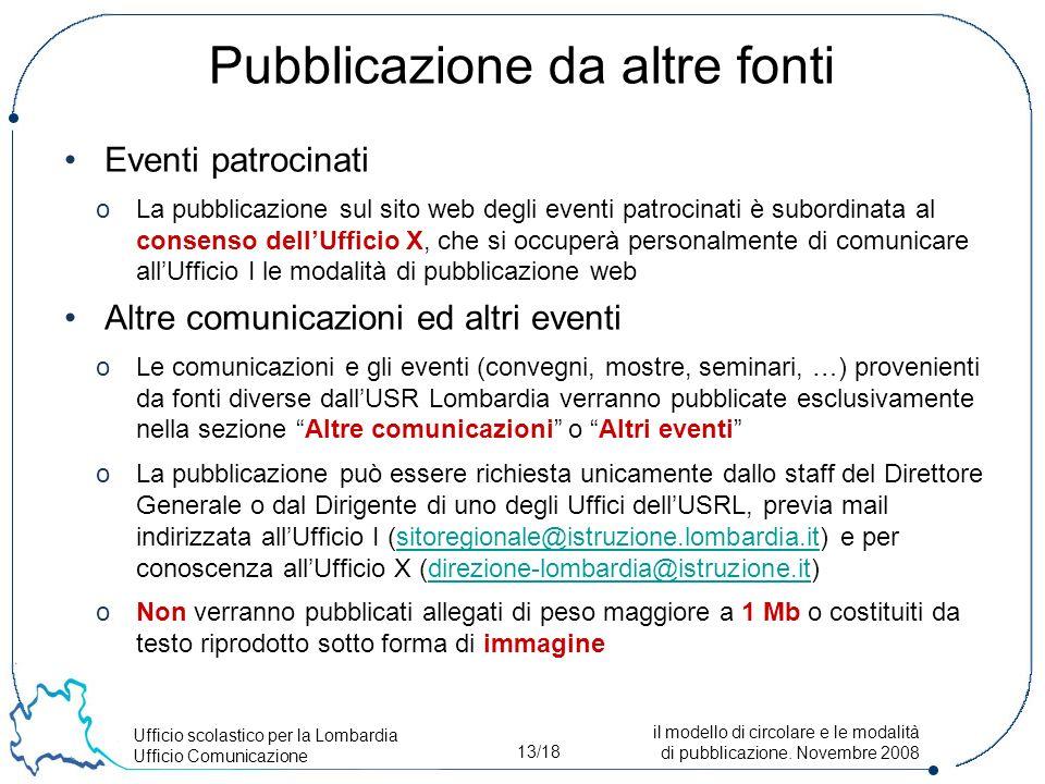 Ufficio scolastico per la Lombardia Ufficio Comunicazione 13/18 il modello di circolare e le modalità di pubblicazione.
