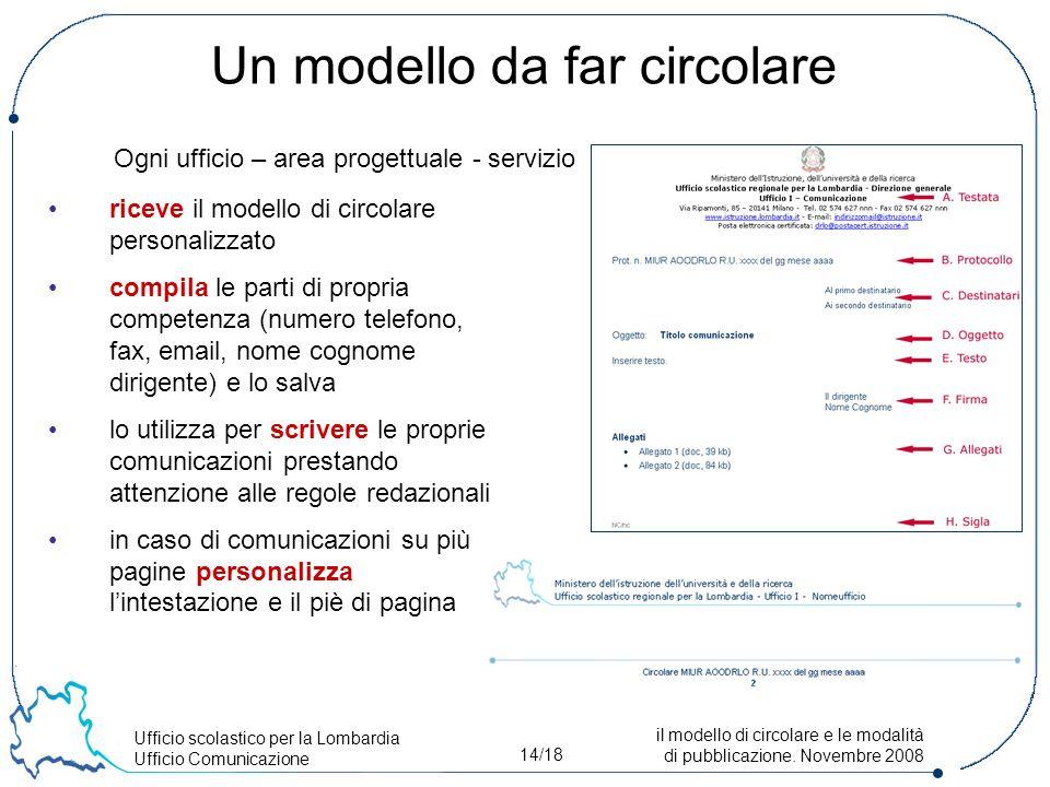 Ufficio scolastico per la Lombardia Ufficio Comunicazione 14/18 il modello di circolare e le modalità di pubblicazione.
