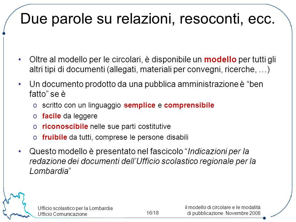 Ufficio scolastico per la Lombardia Ufficio Comunicazione 16/18 il modello di circolare e le modalità di pubblicazione.