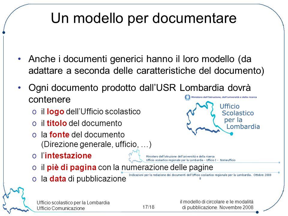 Ufficio scolastico per la Lombardia Ufficio Comunicazione 17/18 il modello di circolare e le modalità di pubblicazione.