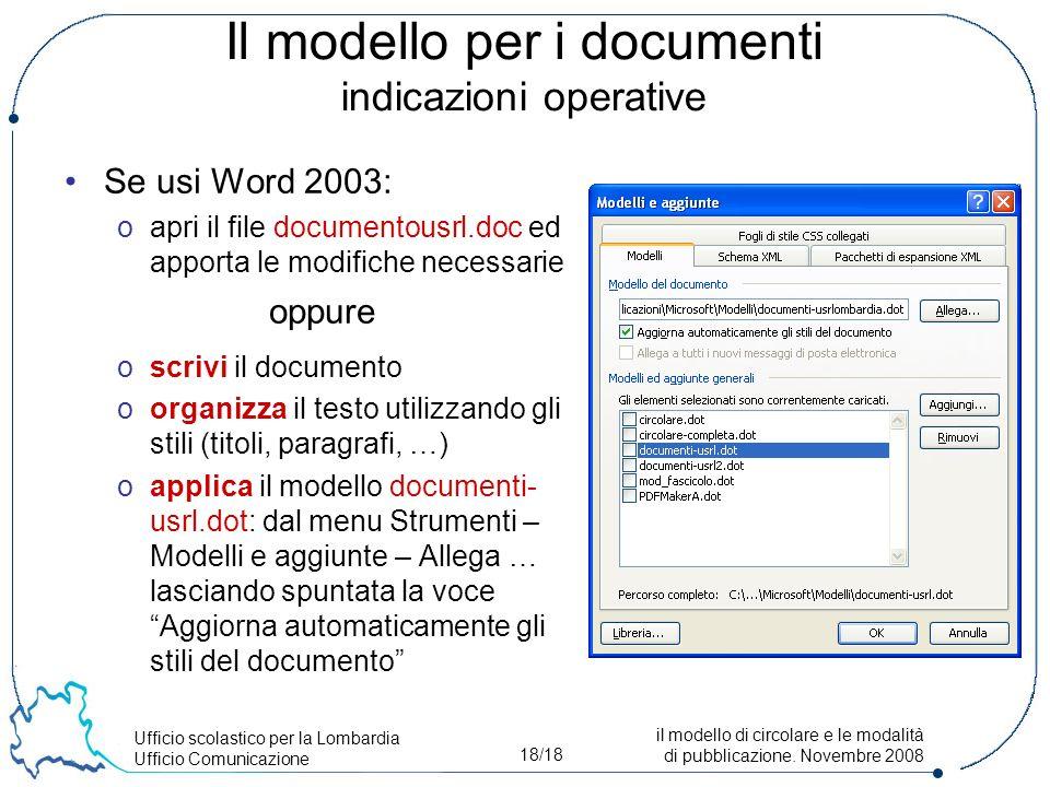 Ufficio scolastico per la Lombardia Ufficio Comunicazione 18/18 il modello di circolare e le modalità di pubblicazione.