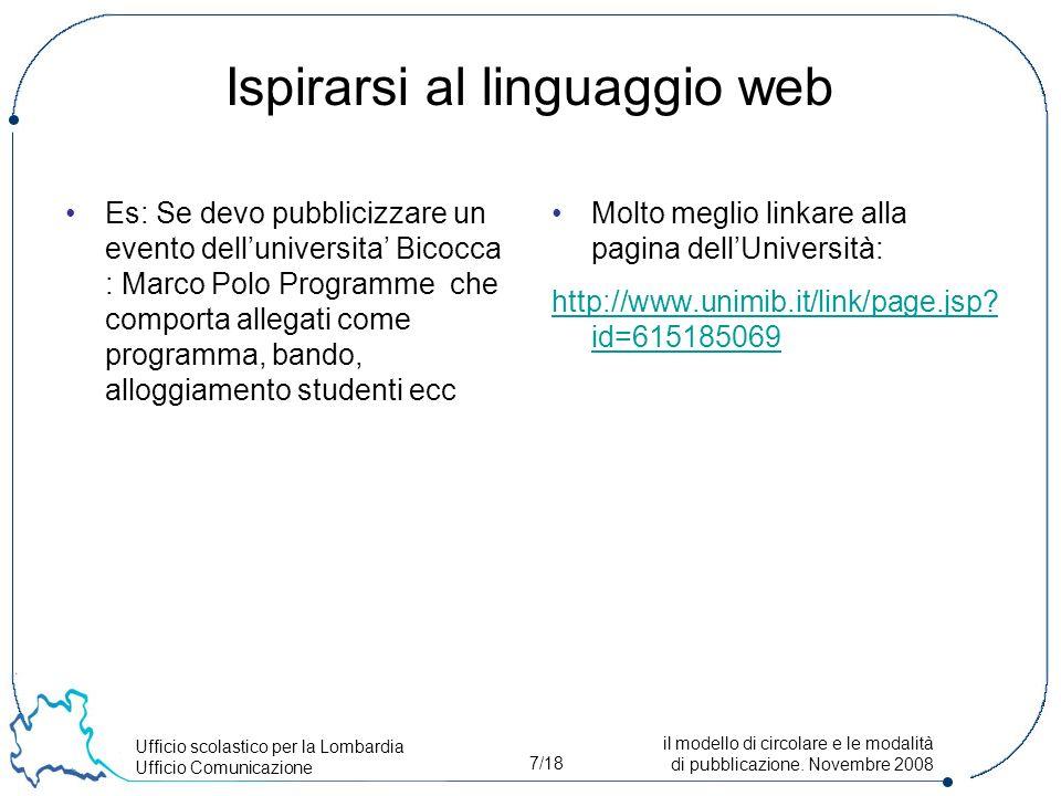 Ufficio scolastico per la Lombardia Ufficio Comunicazione 7/18 il modello di circolare e le modalità di pubblicazione.