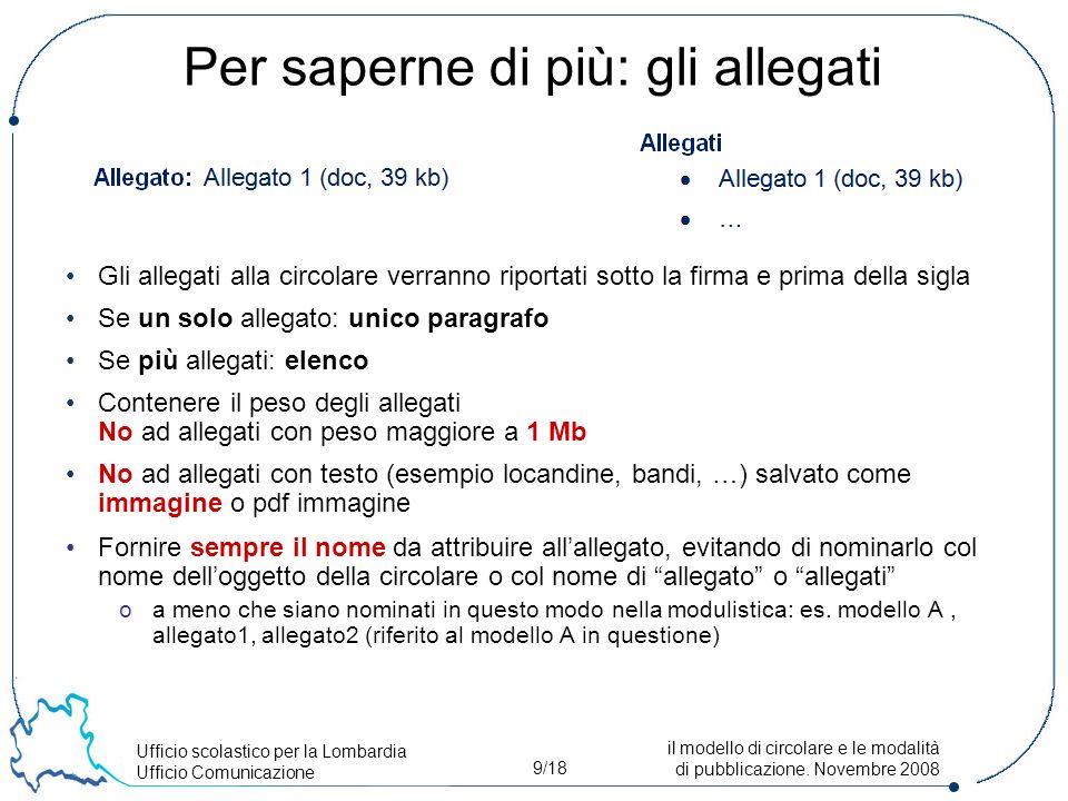 Ufficio scolastico per la Lombardia Ufficio Comunicazione 9/18 il modello di circolare e le modalità di pubblicazione.