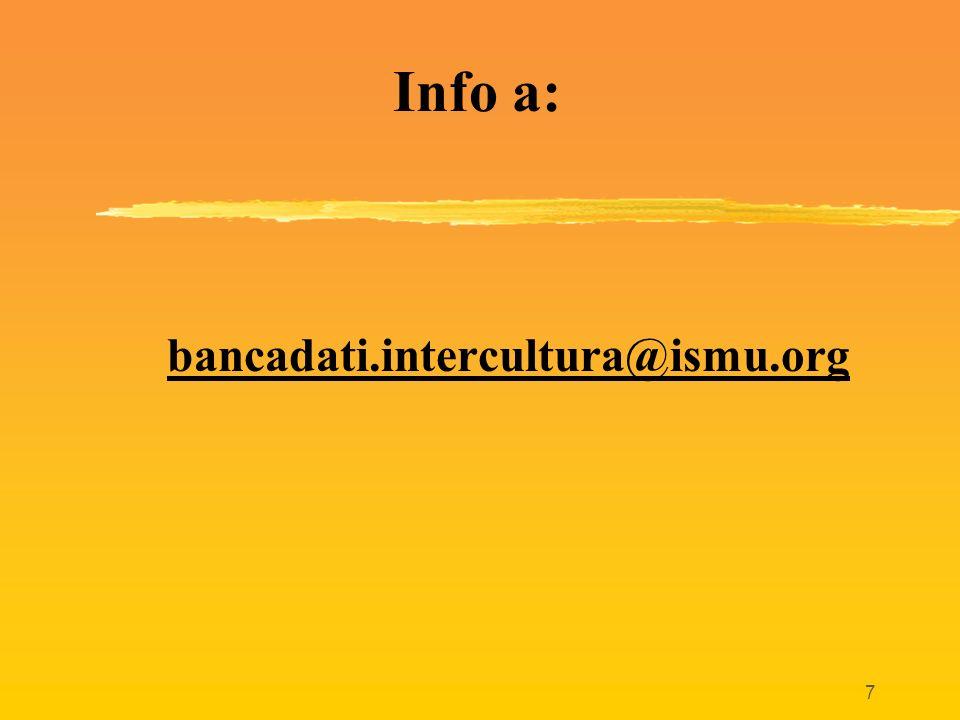 7 Info a: bancadati.intercultura@ismu.org