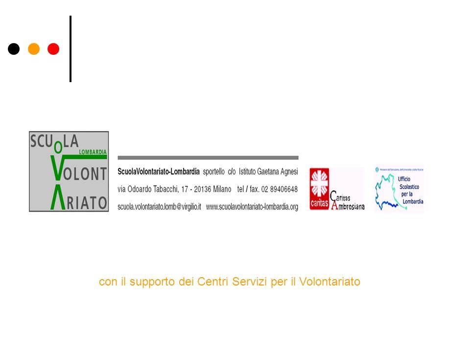 con il supporto dei Centri Servizi per il Volontariato