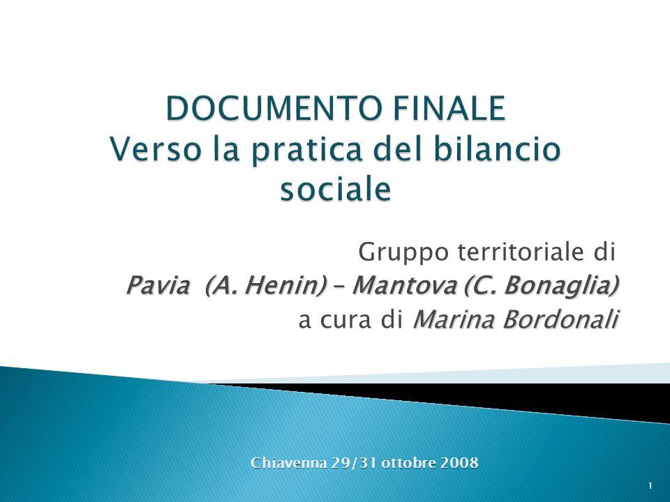 Gruppo territoriale di Pavia (A. Henin) – Mantova (C. Bonaglia) Marina Bordonali a cura di Marina Bordonali Chiavenna 29/31 ottobre 2008 1