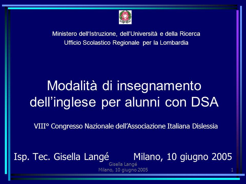 Gisella Langé Milano, 10 giugno 20051 Isp.Tec.