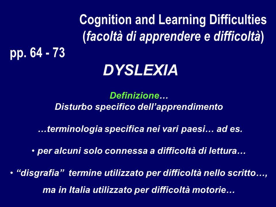 Cognition and Learning Difficulties ( facoltà di apprendere e difficoltà ) pp.