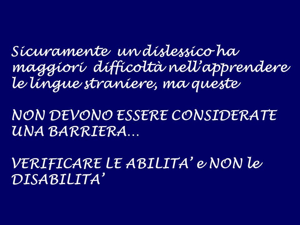 Gisella Langé Milano, 10 giugno 200529 Il dislessico può apprendere le lingue come chiunque altro...