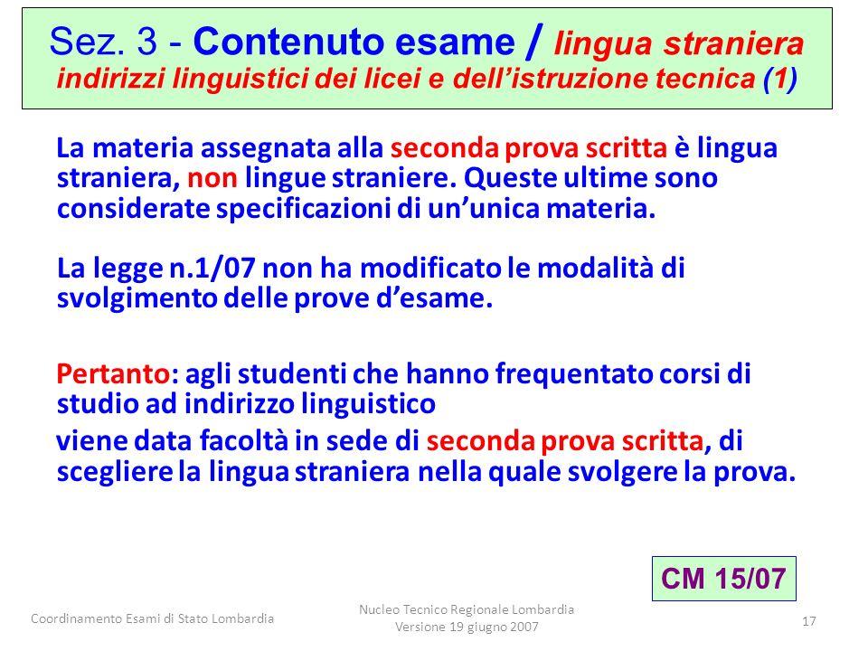 Coordinamento Esami di Stato Lombardia Nucleo Tecnico Regionale Lombardia Versione 19 giugno 2007 17 Sez.