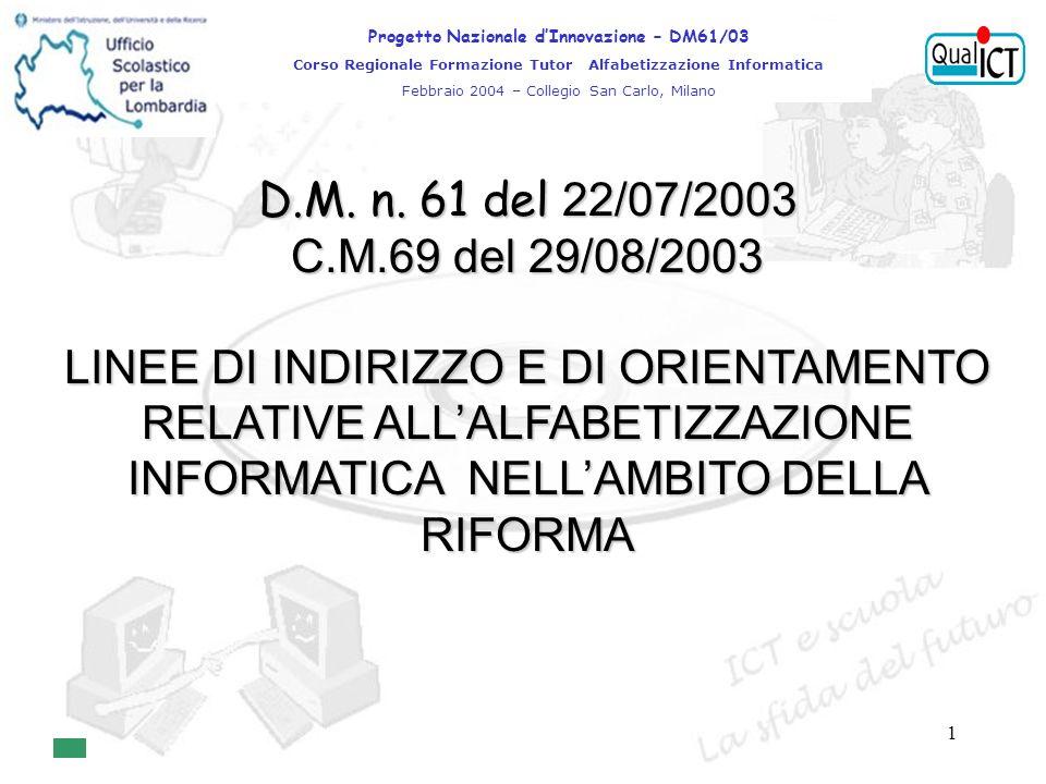 2 costituisce la BUSSOLA che orienta lazione formativa delle Istituzioni Scolastiche…..