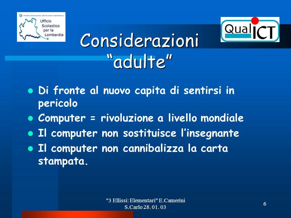 3 Ellissi: Elementari E.Camerini S.Carlo 28. 01.