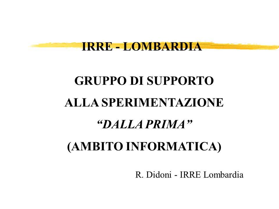 GRUPPO DI SUPPORTO ALLA SPERIMENTAZIONE DALLA PRIMA (AMBITO INFORMATICA) R.