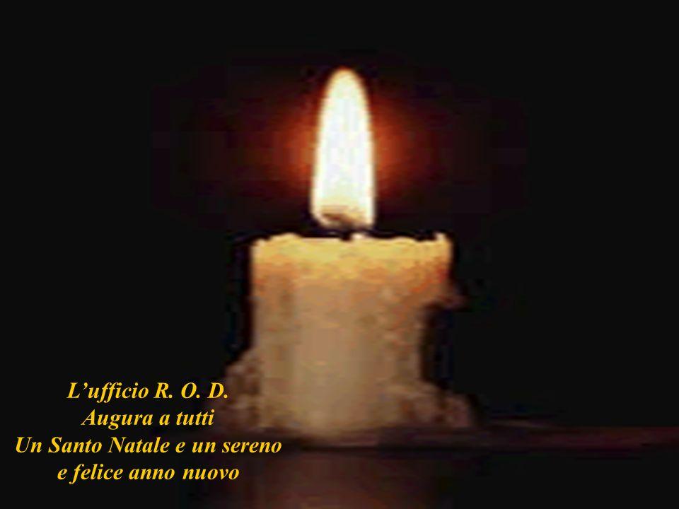 1212 Lufficio R. O. D. Augura a tutti Un Santo Natale e un sereno e felice anno nuovo