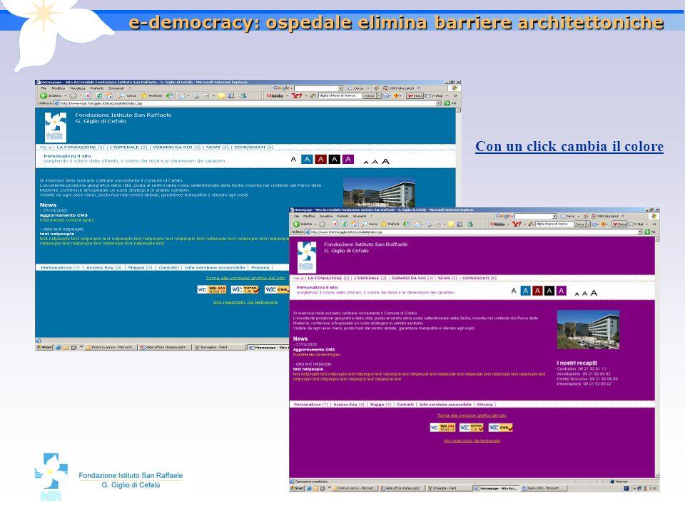 2626 e-democracy: ospedale elimina barriere architettoniche Con un click cambia il colore