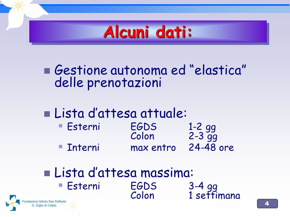 4 Gestione autonoma ed elastica delle prenotazioni Lista dattesa attuale: EsterniEGDS1-2 gg Colon2-3 gg Internimax entro24-48 ore Lista dattesa massim