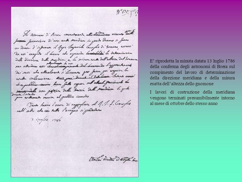 E riprodotta la minuta datata 13 luglio 1786 della conferma degli astronomi di Brera sul compimento del lavoro di determinazione della direzione merid