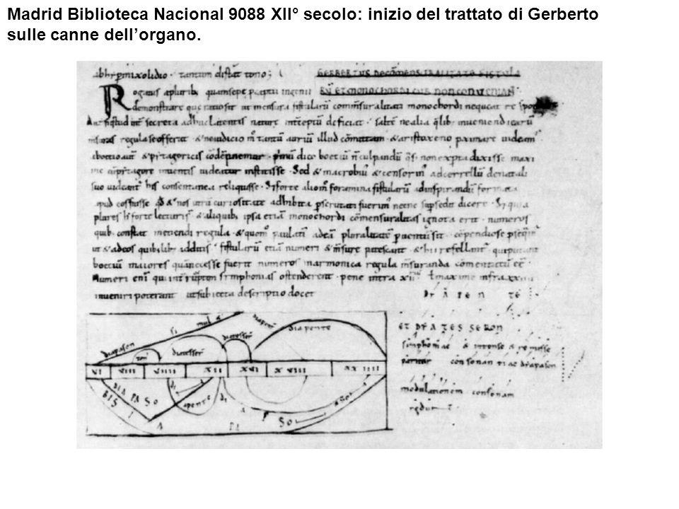 Madrid Biblioteca Nacional 9088 XII° secolo: inizio del trattato di Gerberto sulle canne dellorgano.