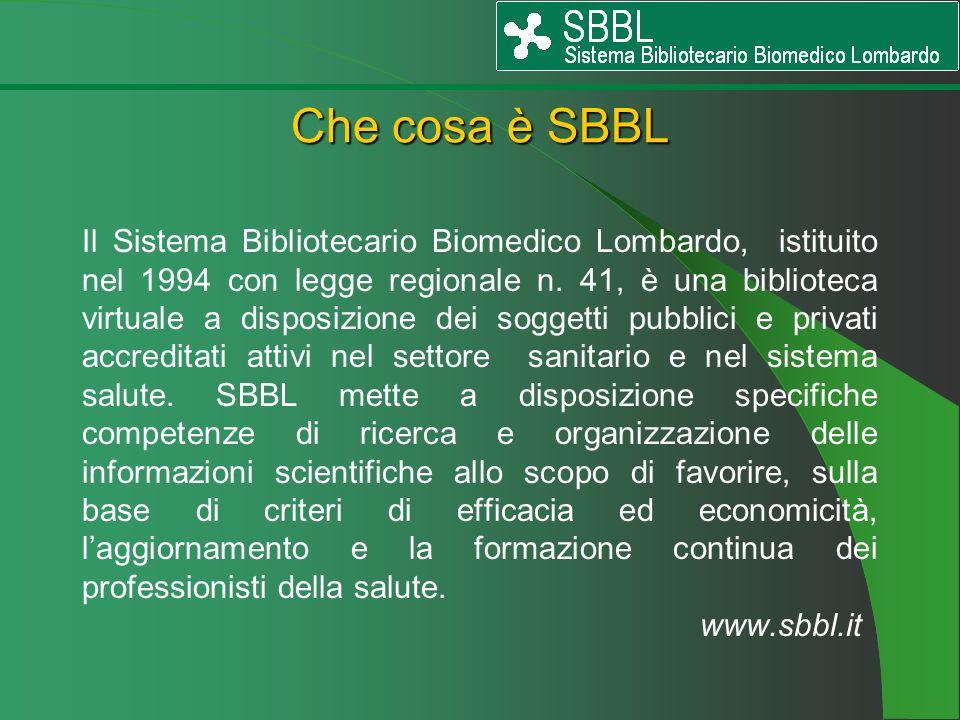 Il Sistema Bibliotecario Biomedico Lombardo, istituito nel 1994 con legge regionale n. 41, è una biblioteca virtuale a disposizione dei soggetti pubbl