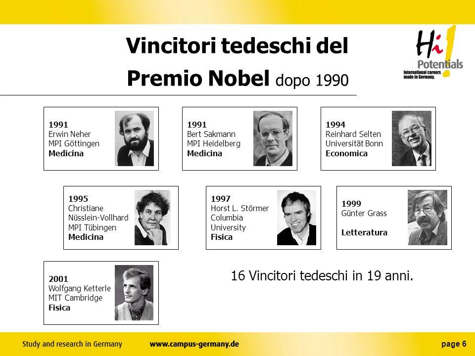 page 6 Vincitori tedeschi del Premio Nobel dopo 1990 16 Vincitori tedeschi in 19 anni.