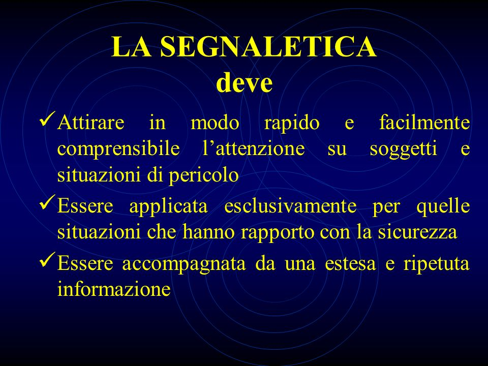 LA SEGNALETICA NON SOSTITUISCE, IN NESSUN CASO, LE NECESSARIE MISURE DI PROTEZIONE !!!!!
