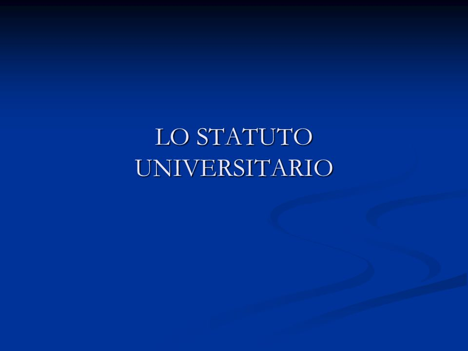 LO STATUTO UNIVERSITARIO