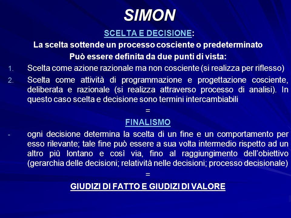 SCELTA E DECISIONE: La scelta sottende un processo cosciente o predeterminato Può essere definita da due punti di vista: 1. 1. Scelta come azione razi