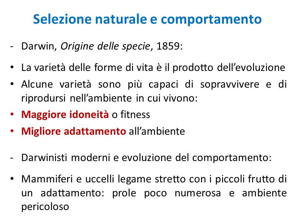 Selezione naturale e comportamento -Darwin, Origine delle specie, 1859: La varietà delle forme di vita è il prodotto dellevoluzione Alcune varietà son