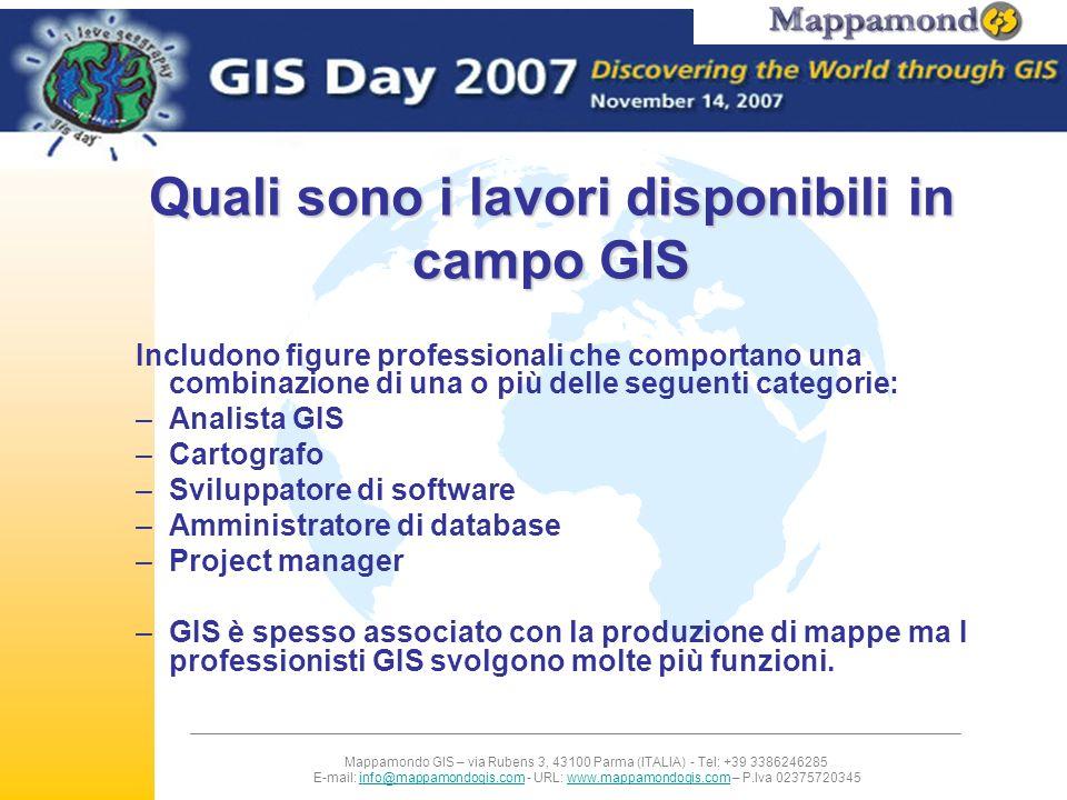 Mappamondo GIS – via Rubens 3, 43100 Parma (ITALIA) - Tel: +39 3386246285 E-mail: info@mappamondogis.com - URL: www.mappamondogis.com – P.Iva 02375720345info@mappamondogis.comwww.mappamondogis.com Che opportunità di formazione sono disponibili.