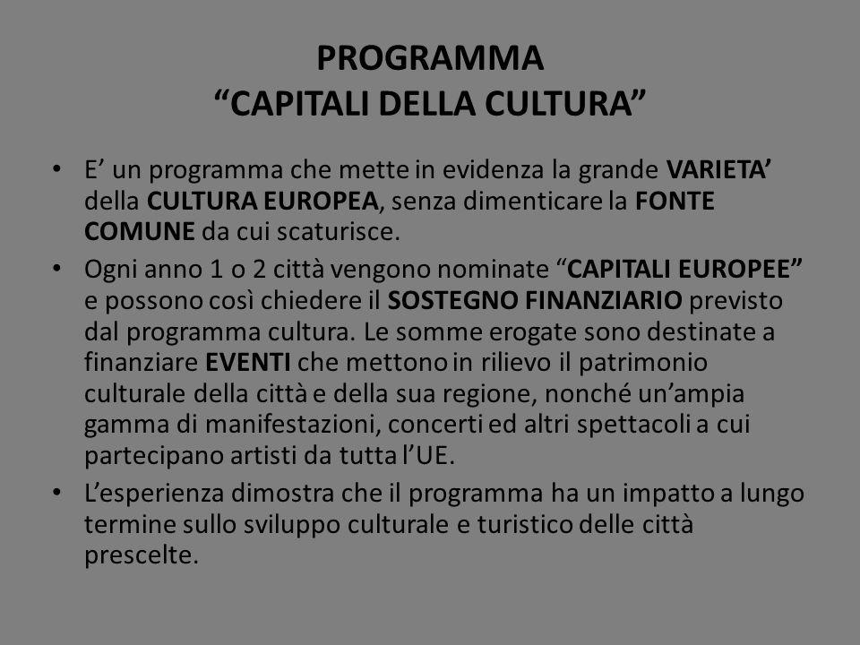E un programma che mette in evidenza la grande VARIETA della CULTURA EUROPEA, senza dimenticare la FONTE COMUNE da cui scaturisce. Ogni anno 1 o 2 cit
