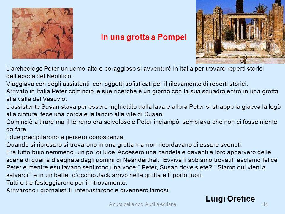 In una grotta a Pompei Larcheologo Peter un uomo alto e coraggioso si avventurò in Italia per trovare reperti storici dellepoca del Neolitico. Viaggia