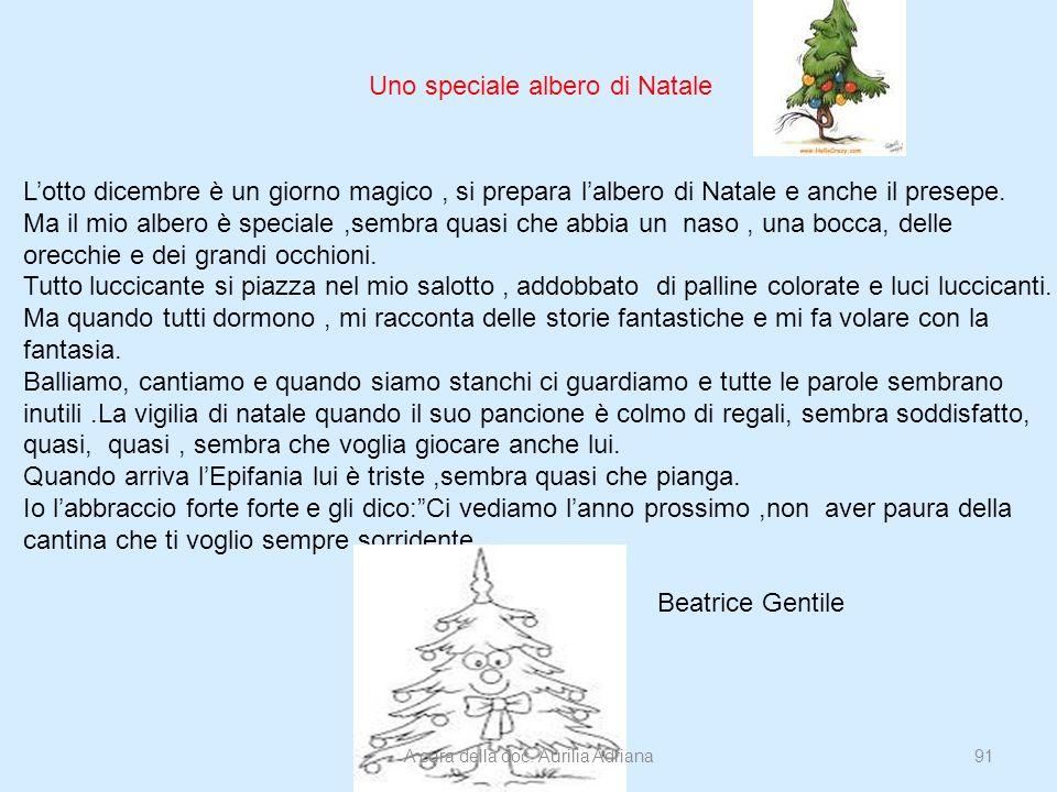 Uno speciale albero di Natale Lotto dicembre è un giorno magico, si prepara lalbero di Natale e anche il presepe. Ma il mio albero è speciale,sembra q