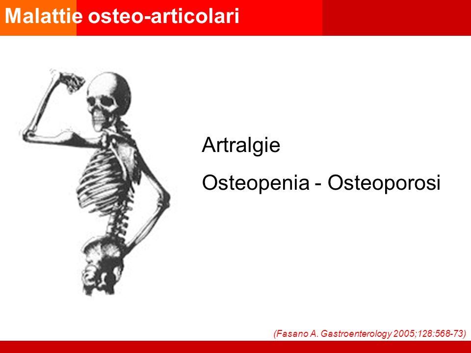 Malattie osteo-articolari Artralgie Osteopenia - Osteoporosi (Fasano A.