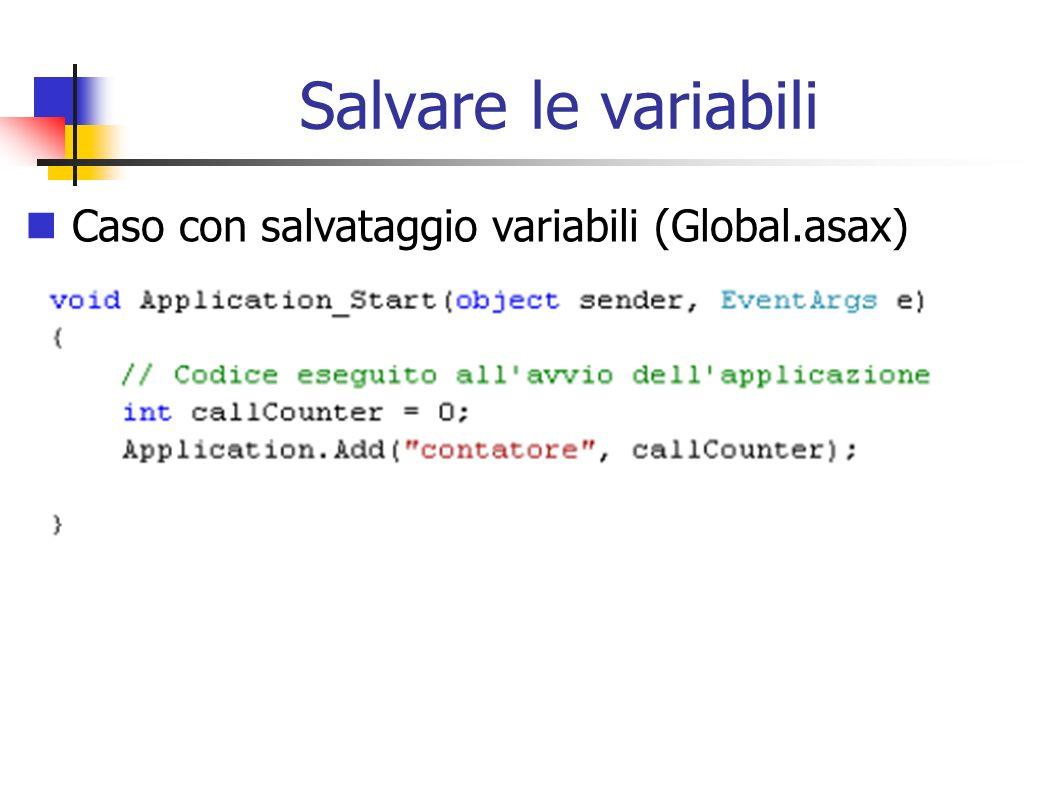 Caso con salvataggio variabili (Global.asax)