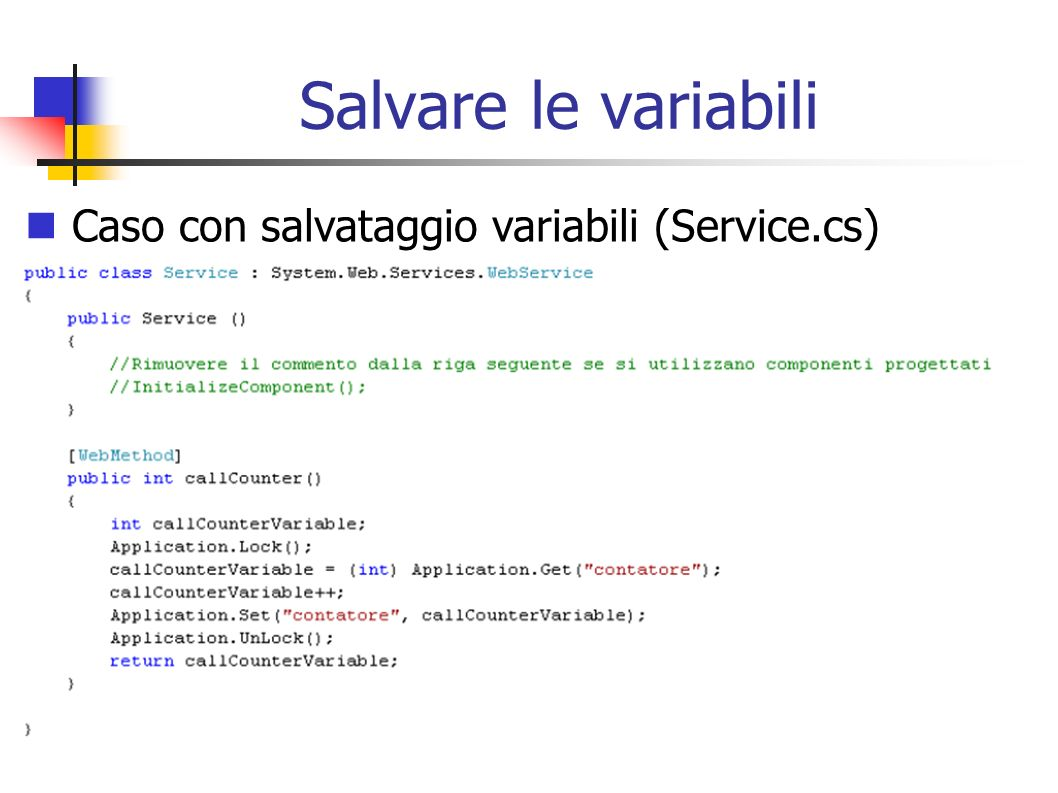 Salvare le variabili Caso con salvataggio variabili (Service.cs)