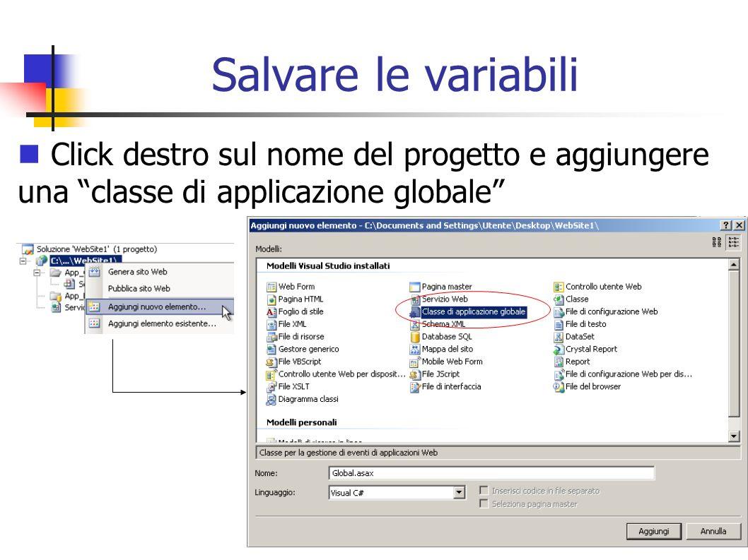 Salvare le variabili Click destro sul nome del progetto e aggiungere una classe di applicazione globale