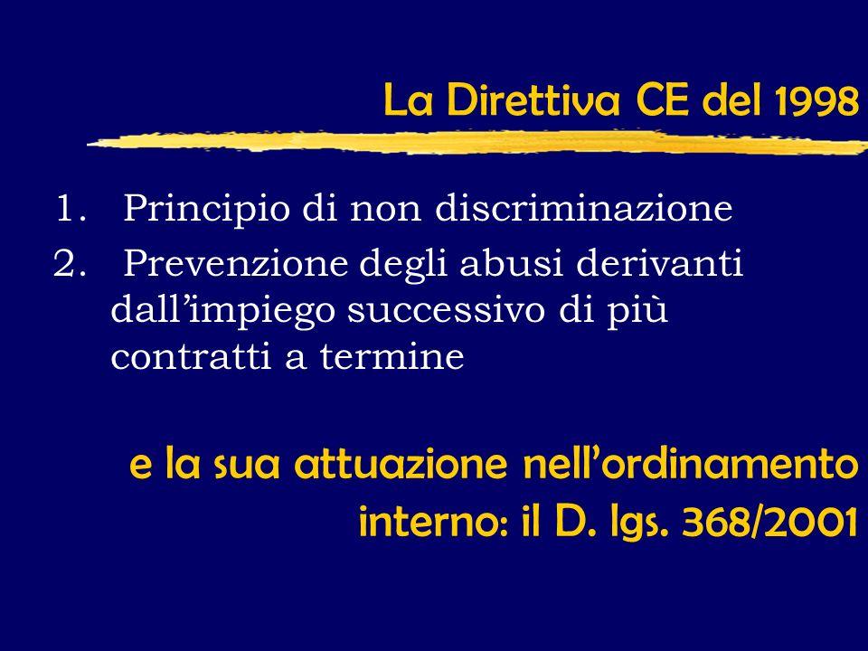 La Direttiva CE del 1998 1. Principio di non discriminazione 2.