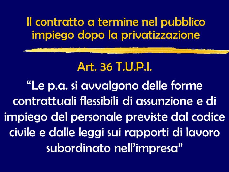 Il contratto a termine nel pubblico impiego dopo la privatizzazione Art.