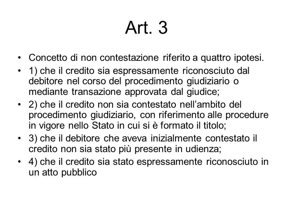 Art. 3 Concetto di non contestazione riferito a quattro ipotesi.
