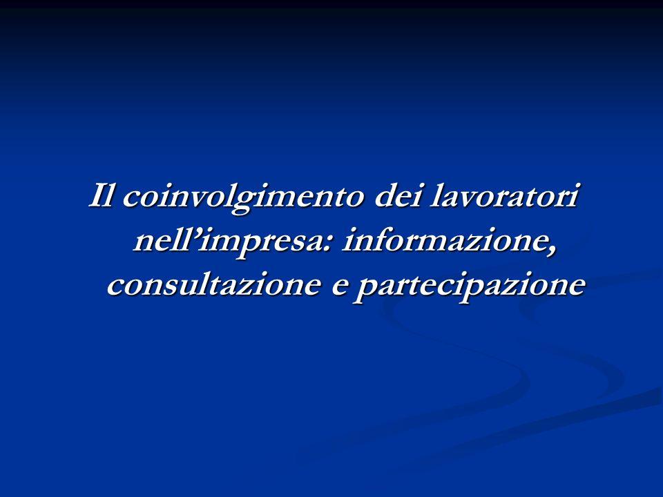 Il coinvolgimento dei lavoratori nellimpresa: informazione, consultazione e partecipazione