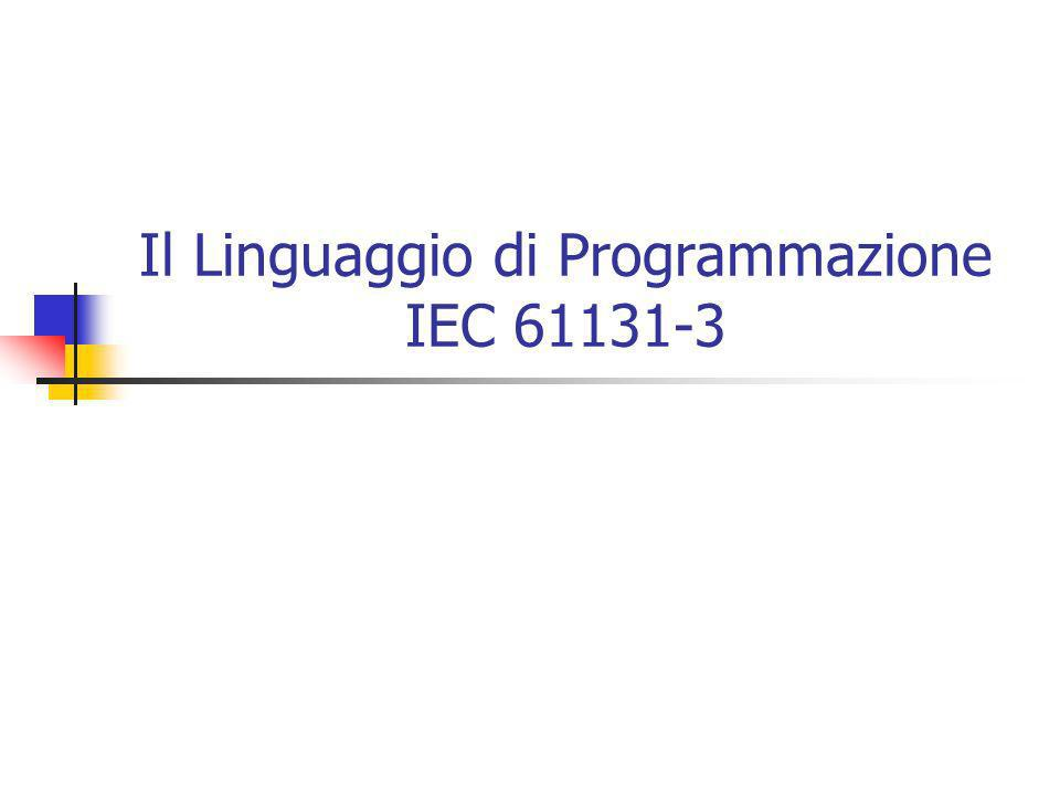 Il Linguaggio di Programmazione IEC 61131-3