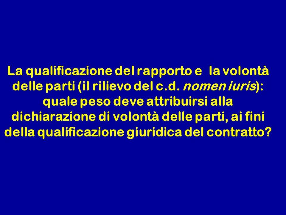 Ogni attività umana economicamente rilevante può essere oggetto sia di rapporto di lavoro subordinato sia di rapporto di lavoro autonomo, a seconda delle modalità del suo svolgimento Cass., sez.