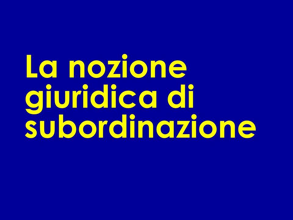 Le fattispecie diverse dalla subordinazione 1) Il lavoro autonomo (art.