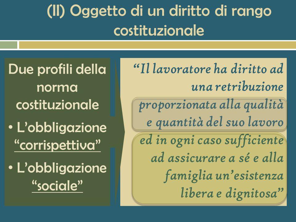 (I) Principale elemento causale del contratto di lavoro subordinato La retribuzione come prestazione fondamentale a cui è obbligato il datore di lavor