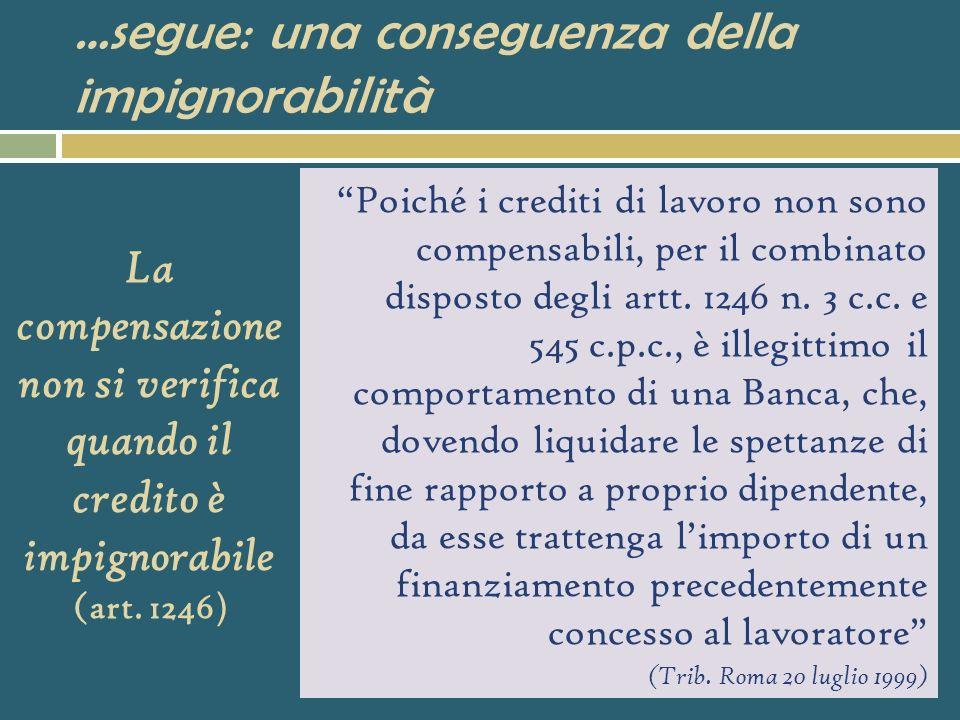 II.a) Alcune ricadute giuridiche della retribuzione come obbligazione sociale La differente dimensione economico-sociale della retribuzione per le due