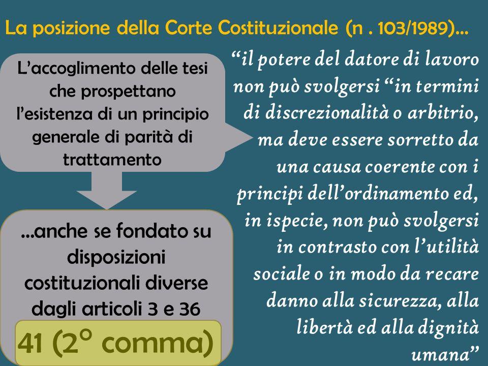 La tesi affermativa, fondata su una lettura del testo costituzionale La costruzione dottrinale dellobbligo di pari trattamento come corollario delle r