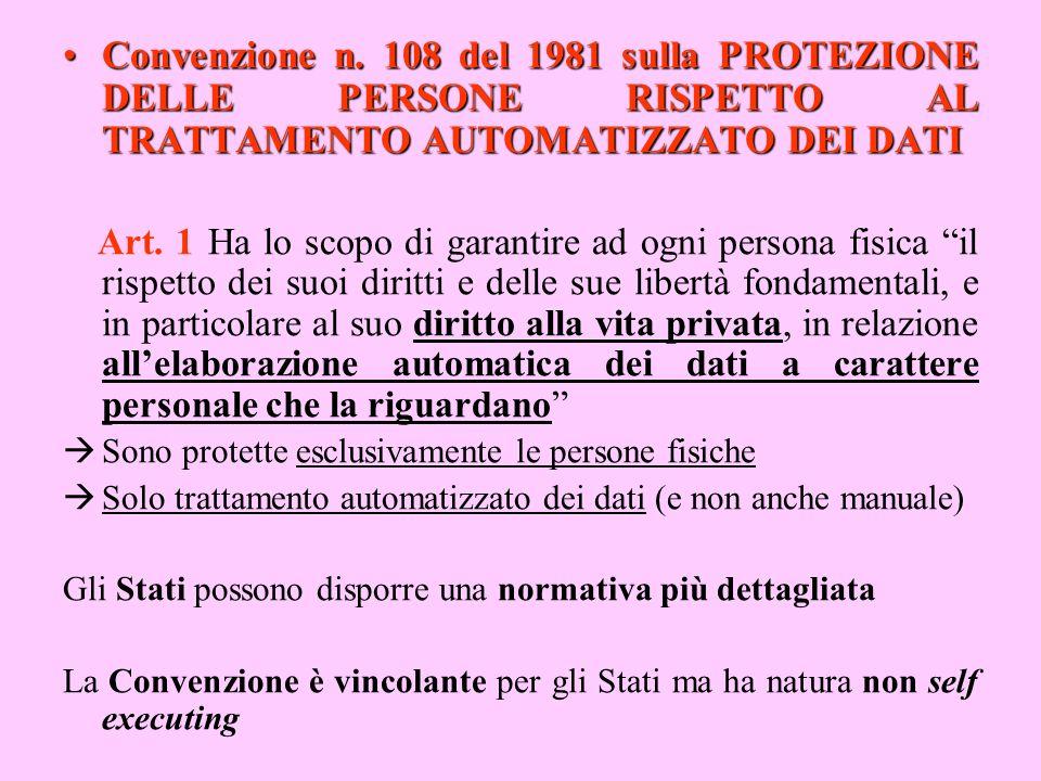 Convenzione n. 108 del 1981 sulla PROTEZIONE DELLE PERSONE RISPETTO AL TRATTAMENTO AUTOMATIZZATO DEI DATIConvenzione n. 108 del 1981 sulla PROTEZIONE